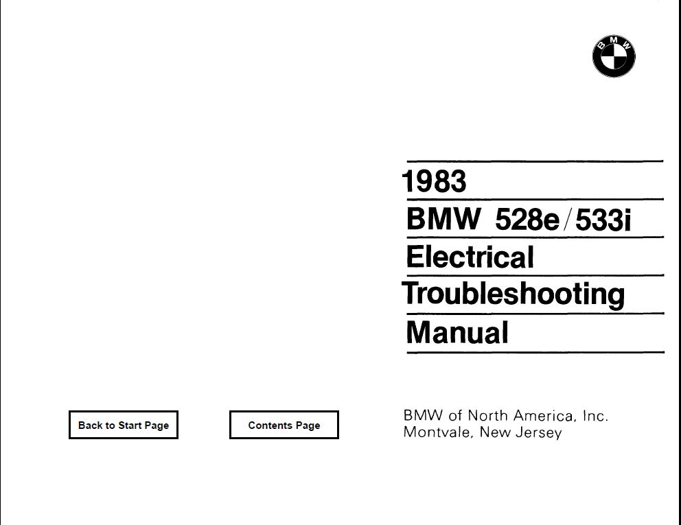 E28 528e/533i Electrical troubleshooting manual 1983