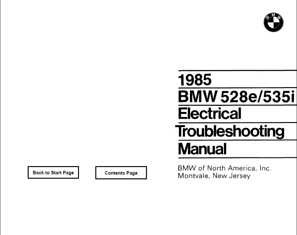 E28 528e/535i Electrical troubleshooting manual 1985