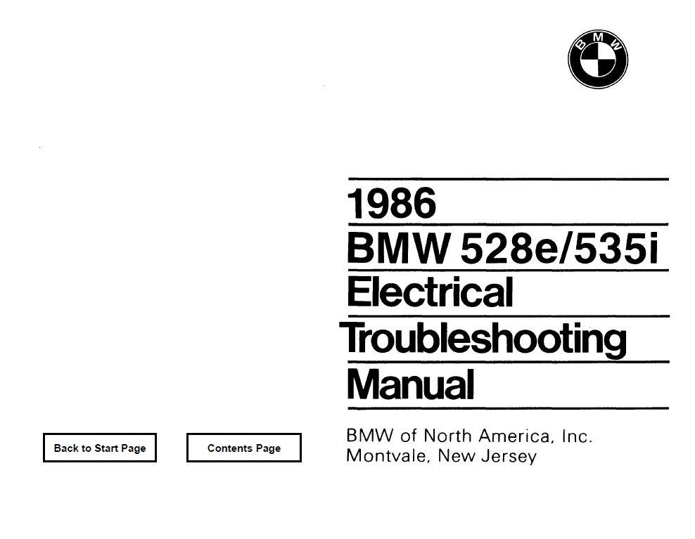 E28 528e/535i Electrical troubleshooting manual 1986